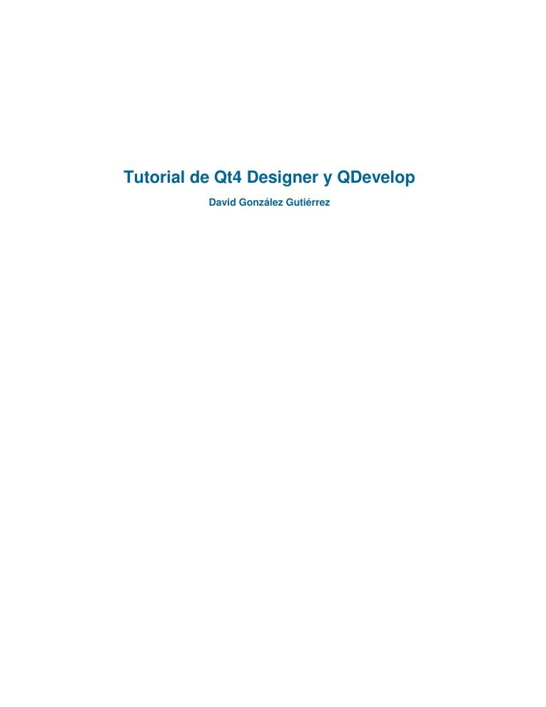 PDF de programación - Tutorial de Qt4 Designer y QDevelop
