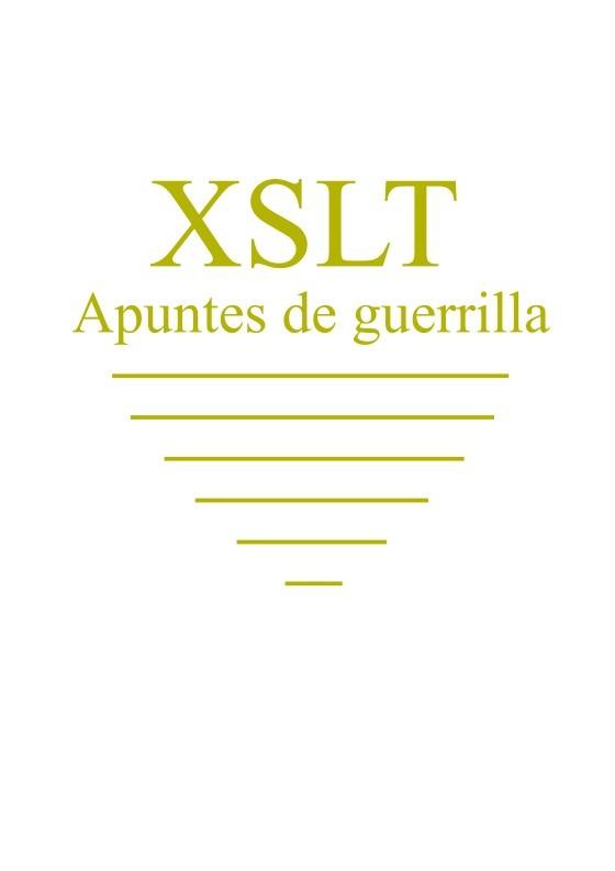 PDF de programación - apuntes de guerrilla XSLT