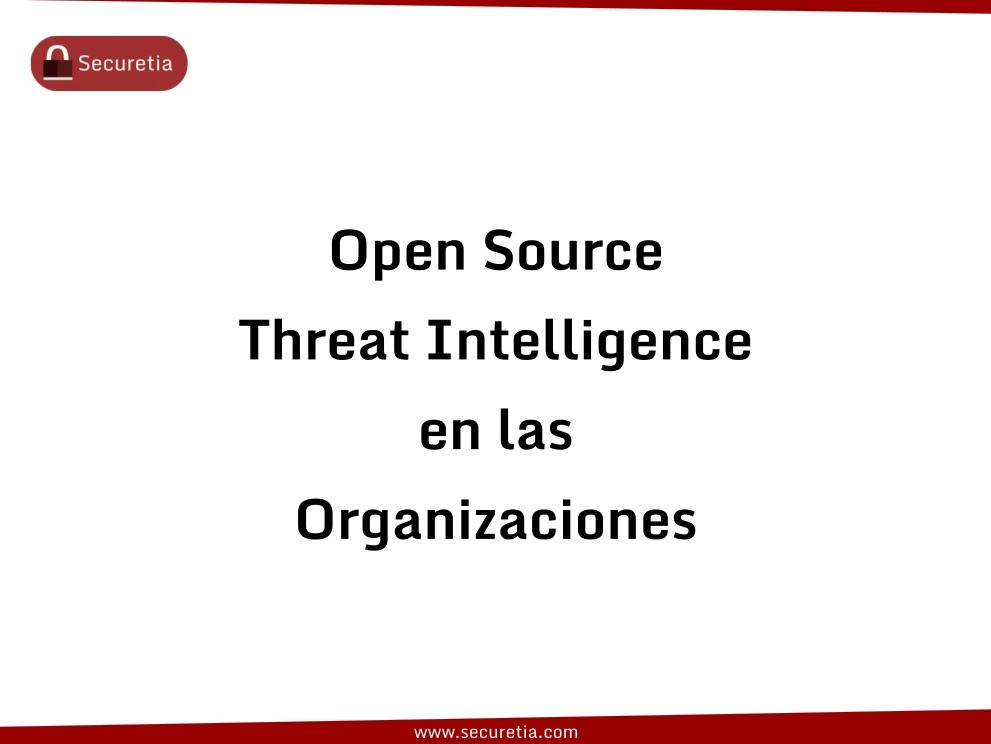 Imágen de pdf Open Source - Threat Intelligence en las Organizaciones