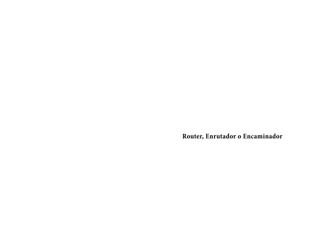 PDF de programación - Router, Enrutador o Encaminador