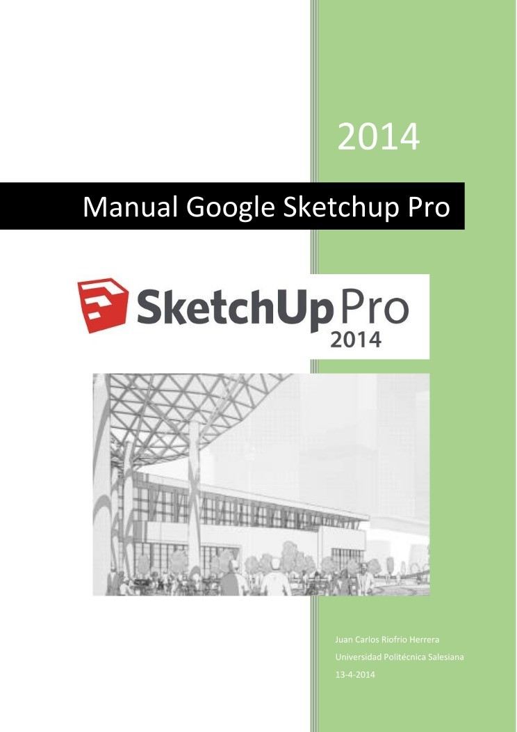 google sketchup manual espaol how to and user guide instructions u2022 rh taxibermuda co sketchup user guide download sketchup user guide pdf