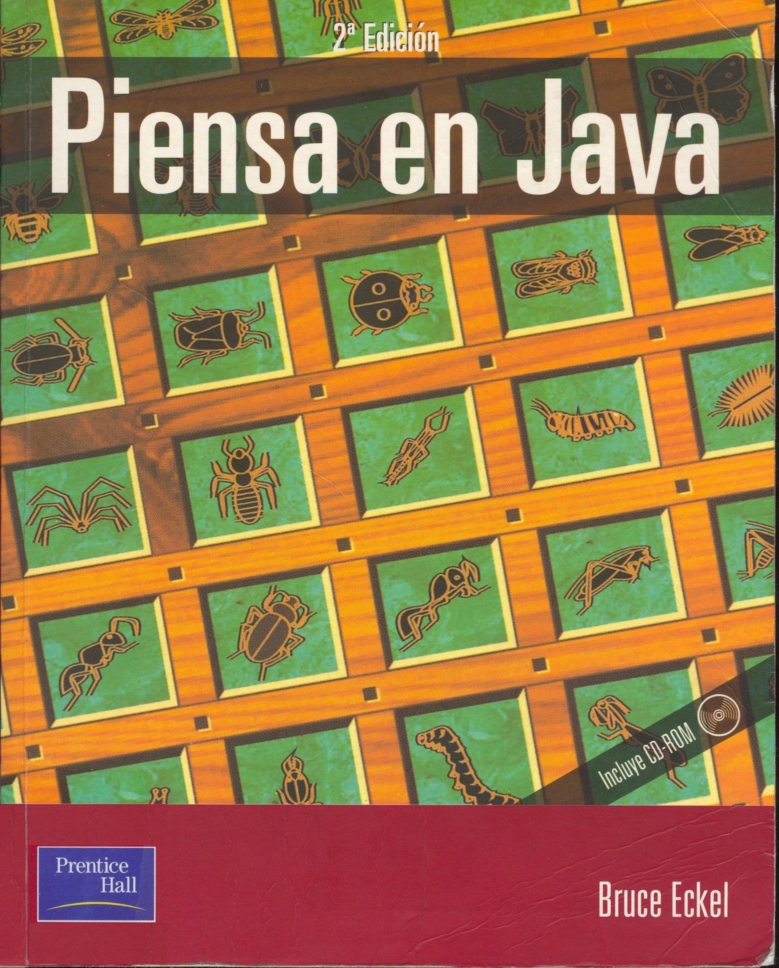 1501140516_Piensa_en_Java__Bruce_Eckel__-_Segunda_Edicion_-_Prentice_Hall