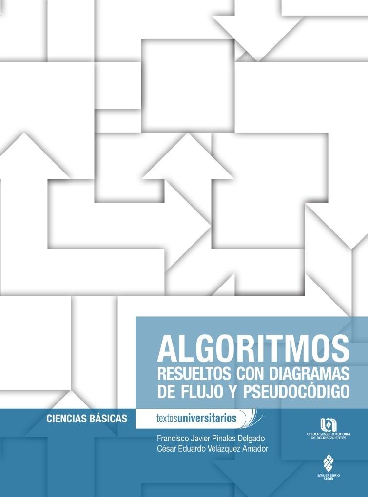 Pdf de programacin algoritmos resueltos con diagramas de flujo y imgen de pdf algoritmos resueltos con diagramas de flujo y pseudocdigo ccuart Image collections