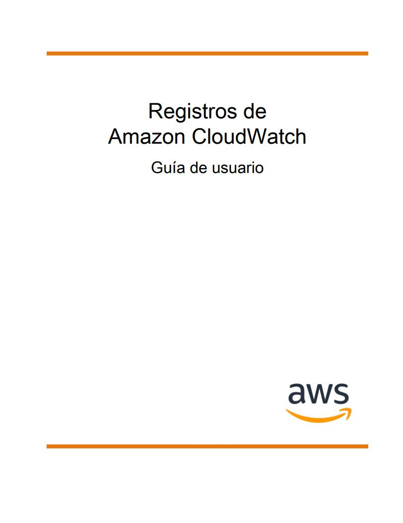 Imágen de pdf Registros de Amazon CloudWatch - Guía de usuario