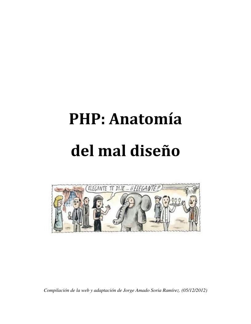 PDF de programación - PHP: anatomía del mal diseño